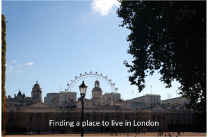 finding a place to live in London