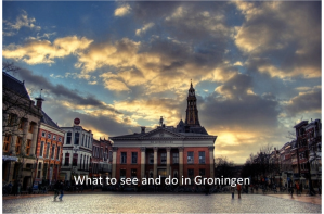 what to see and do in groningen
